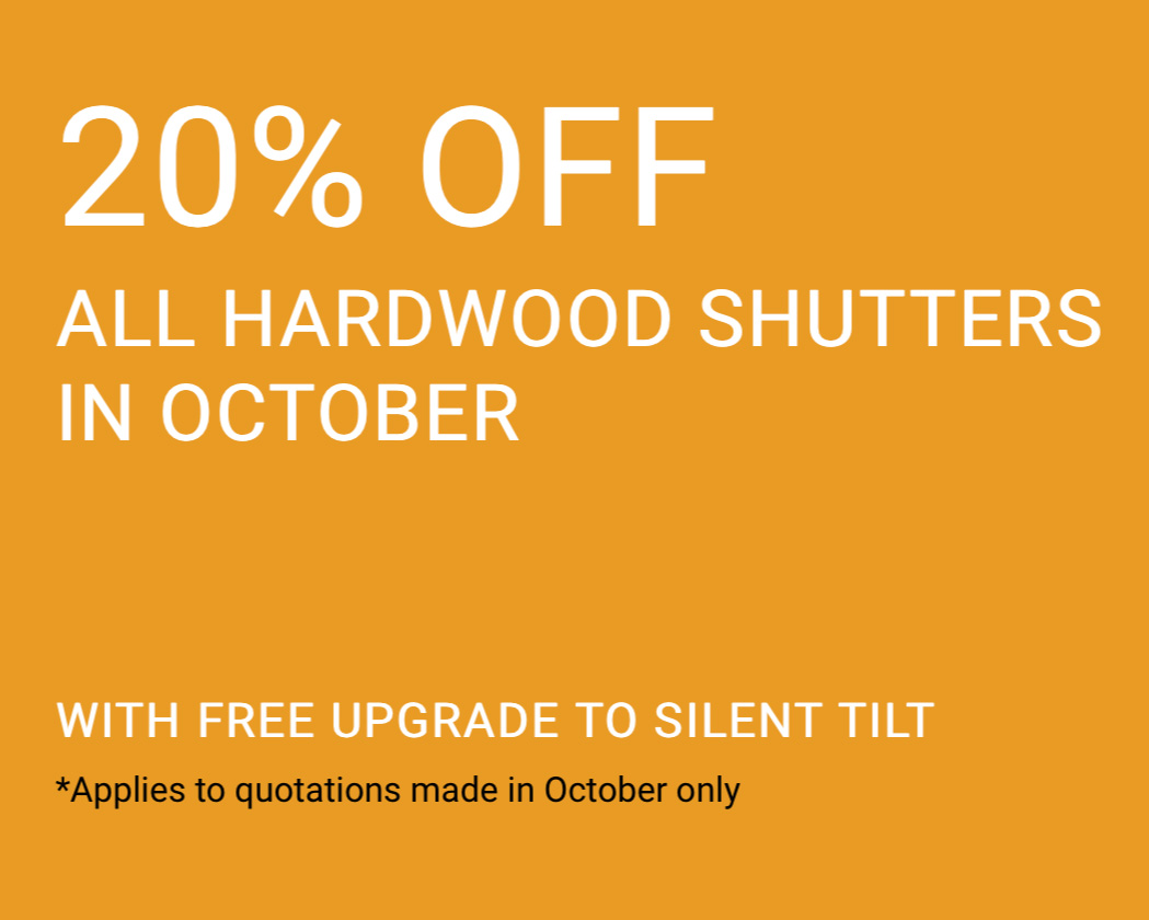 20% Off all Hardwood shutters throughout October